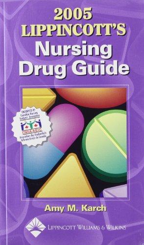 2005 Lippincott's Nursing Drug Guide