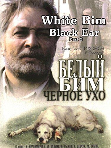 White Bim Black Ear Part 2