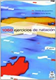 img - for 1060 Ejercicios y Juegos de Natacion (Deportes) (Spanish Edition) book / textbook / text book