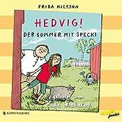 Hedvig! Der Sommer mit Specki | Frida Nilsson