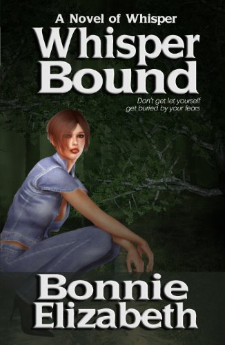 Whisper Bound (A Novel of Whisper Book 1)