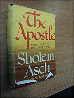 sholem asch Lewisohn deemed only one writer great enough to be included in this illustrious company: sholem asch the [] book reviews asch's passion.