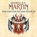 Game of Thrones - Das Lied von Eis und Feuer 20 Audiobook by George R. R. Martin Narrated by Reinhard Kuhnert