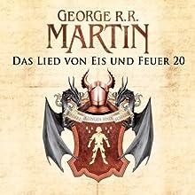 Game of Thrones - Das Lied von Eis und Feuer 20 Hörbuch von George R. R. Martin Gesprochen von: Reinhard Kuhnert