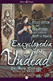 img - for Encyclopedia of the Undead: A Field Guide to the Creatures that Cannot Rest in Peace book / textbook / text book