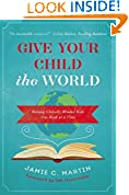 #6: Give Your Child the World: Raising Globally Minded Kids One Book at a Time