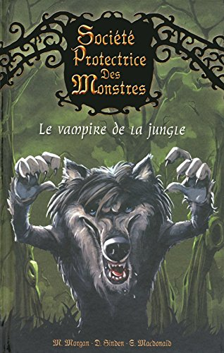 4-societe-protectrice-des-monstres-le-vampire-de-la-jungle