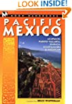 Moon Handbooks: Pacific Mexico: Acapu...