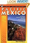 Moon Handbooks: Pacific Mexico: Acapu...