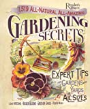 1,519 All-Natural, All-Amazing Gardening Secrets: Expert Tips for Gardens and Yards of All Sizes