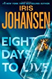 Image of Eight Days to Live: An Eve Duncan Forensics Thriller