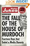 The Fall of the House of Murdoch