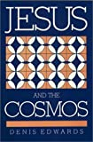 img - for Jesus and the Cosmos by Denis Edwards (1991-01-03) book / textbook / text book