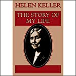 The Story of My Life   Helen Keller