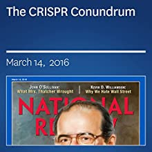 The CRISPR Conundrum Periodical by John J. Miller Narrated by Mark Ashby