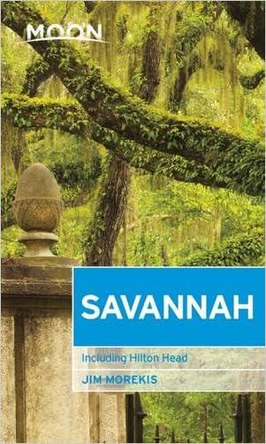 Moon Savannah: Including Hilton Head (Moon Handbooks)