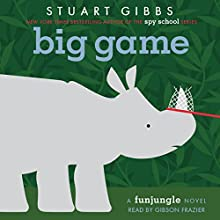 Big Game (       UNABRIDGED) by Stuart Gibbs Narrated by Gibson Frazier