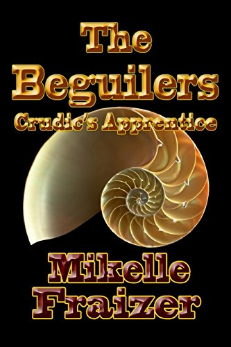 The Beguilers -- Crudic's Apprentice