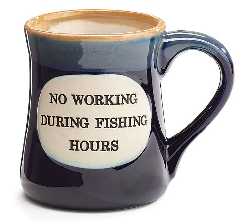 No Working During Fishing Hours Coffee Mug Cup 18oz Fisherman Dad Gift