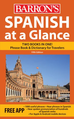 Spanish at a Glance: Foreign Language Phrasebook & Dictionary (At a Glance Series)