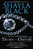 Theirs to Cherish <br>(A Wicked Lovers Novel)	 by  Shayla Black in stock, buy online here