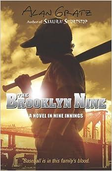 The Brooklyn Nine: Alan M. Gratz: 0051488008996: Amazon