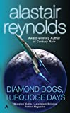 Diamond Dogs, Turquoise Days (Revelation Space)