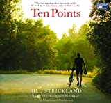 img - for Ten Points: A Father's Promise, a Daughter's Wish - How a Magical Season of Bicycle Riding Made It All Come True book / textbook / text book