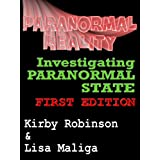 """Paranormal Reality: Investigating Paranormal State (Kindle Edition)By Kirby Robinson        Click for more info    Customer Rating:     First tagged """"michelle belanger"""" by Lisa Maliga """"Author of books for discerning readers"""""""