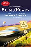 img - for The Adventures of Slim & Howdy: A Novel book / textbook / text book