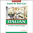 Learn in Your Car: Italian, Level 3