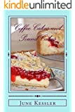 Coffee Cakes and Pound Cakes (Delicious Recipes Book 18) (English Edition)