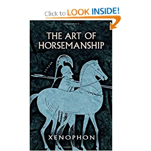 The Art of Horsemanship Xenophon and Morris H. Morgan
