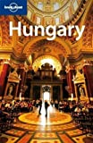 img - for Hungary (Lonely Planet Country Guides) by Bedford, Neal 6th (sixth) Revised Edition (2009) book / textbook / text book