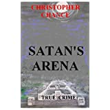 Satan's Arenaby Christopher Chance