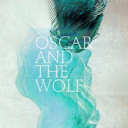 Oscar And The Wolf-EP Collection-(PIASB350CD)-CD-FLAC-2013-k4