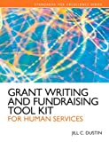 Grant Writing and Fundraising Tool Kit for Human Services Plus MySearchLab with eText -- Access Card Package (Standards for Excellence)