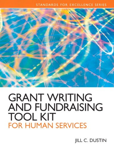 Grant Writing and Fundraising Tool Kit for Human Services Plus MySearchLab with eText -- Access Card Package (Standards for Excellence) (Fund Services compare prices)