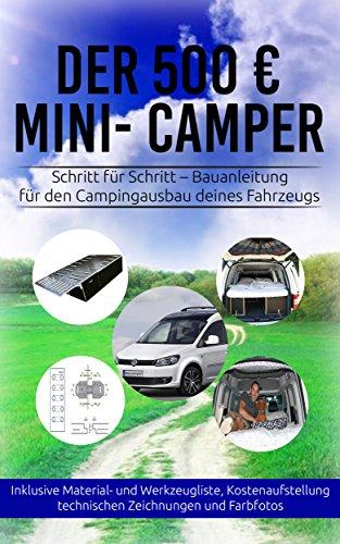 der-500-eur-mini-camper-schritt-fur-schritt-anleitung-fur-den-camping-ausbau-deines-fahrzeugs
