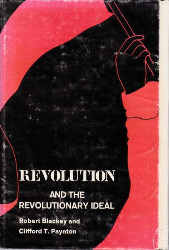 Revolution and the Revolutionary Ideal