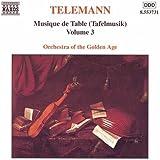 Tafelmusik Vol. 3