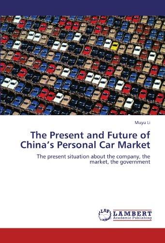 The Present and Future of China's Personal Car Market