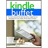 Kindle Buffet: Find and download the best free books, magazines and newspapers for your Kindle, iPhone, iPad or Android ~ Steve Weber