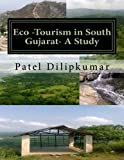 Eco-Tourism in South Gujarat- A Study: Special reference to Navsari And Valsad District in South Gujarat