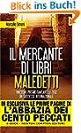 Il mercante di libri maledetti (Itali...