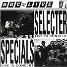 Specials/Selector BBC Live