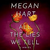 All the Lies We Tell: Quarry Road, Book 1 | Megan Hart