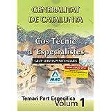 Cos Tècnic D'Especialistes De La Generalitat De Catalunya. Grup Serveis Penitenciaris. Temari Part Específica....