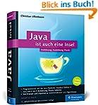 Java ist auch eine Insel: Programmier...