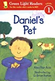 Daniel's Pet (Green Light Readers Level 1) (0152048650) by Ada, Alma Flor